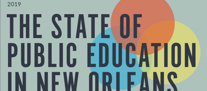 State of Public Education in New Orleans 2019-2020